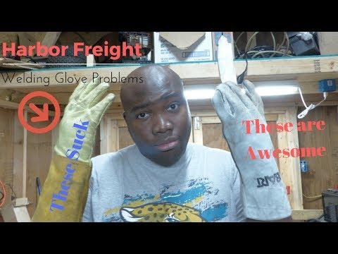 Harbor Freight Welding Gloves-DON'T DO IT!!!
