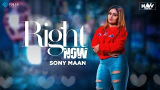 Right Now (Sony Maan) Mp3 Song Download