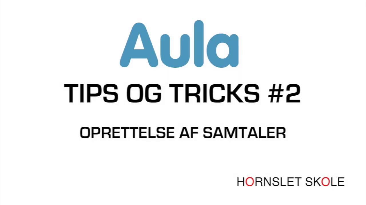 AULA tips og tricks #2