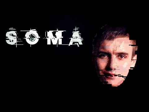 Погружение в Бездну и Спортсмен Владик - SOMA #14