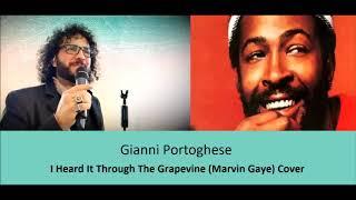 Gianni Portoghese - I Heard It Through The Grapevine ( Cover)