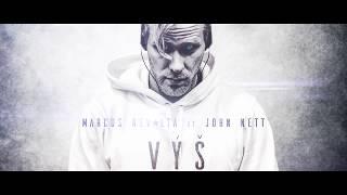 Marcus Revolta ft. John Nett - VÝŠ