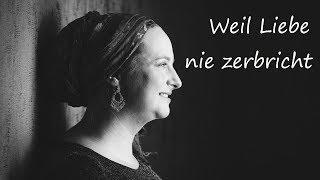 Weil Liebe nie zerbricht | Sabine Ehrensperger | Trauersängerin Nürnberg, Bayern