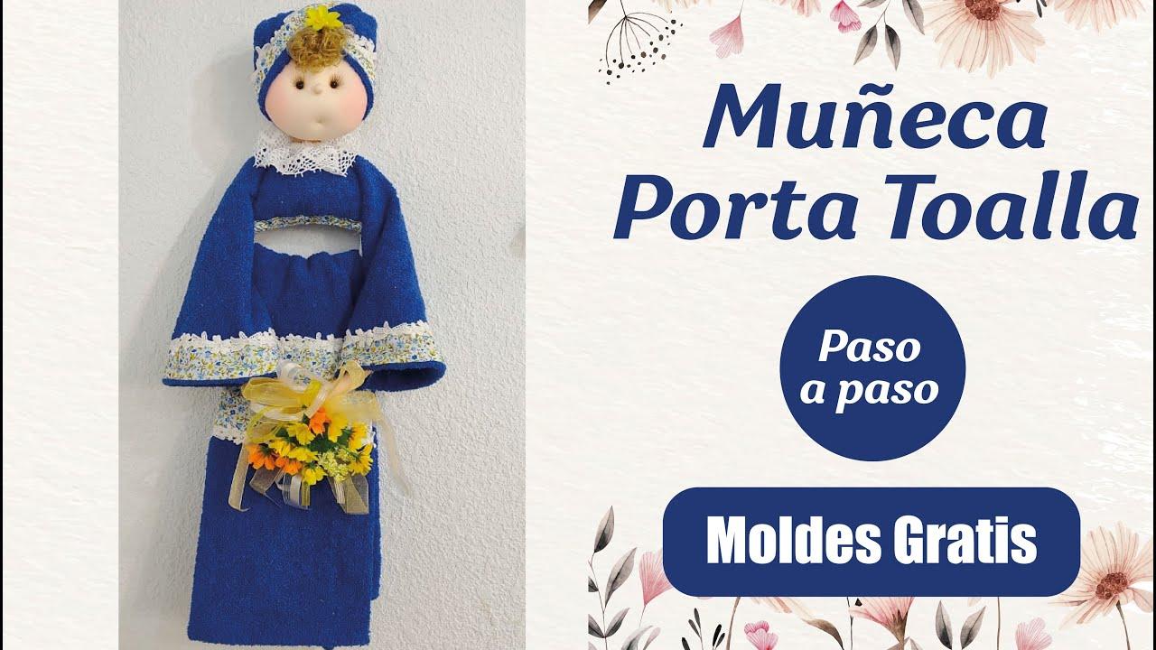 Tutorial - Muñeca Porta Toalla de Baño (MOLDES GRATIS)
