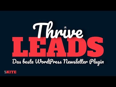 Thrive Leads: Das *BESTE* WordPress Newsletter Plugin (deutsch) 1. Teil – Kurzvorstellung