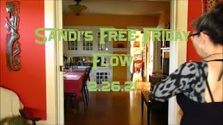 Sandi's Free Friday Flow 2.26.21
