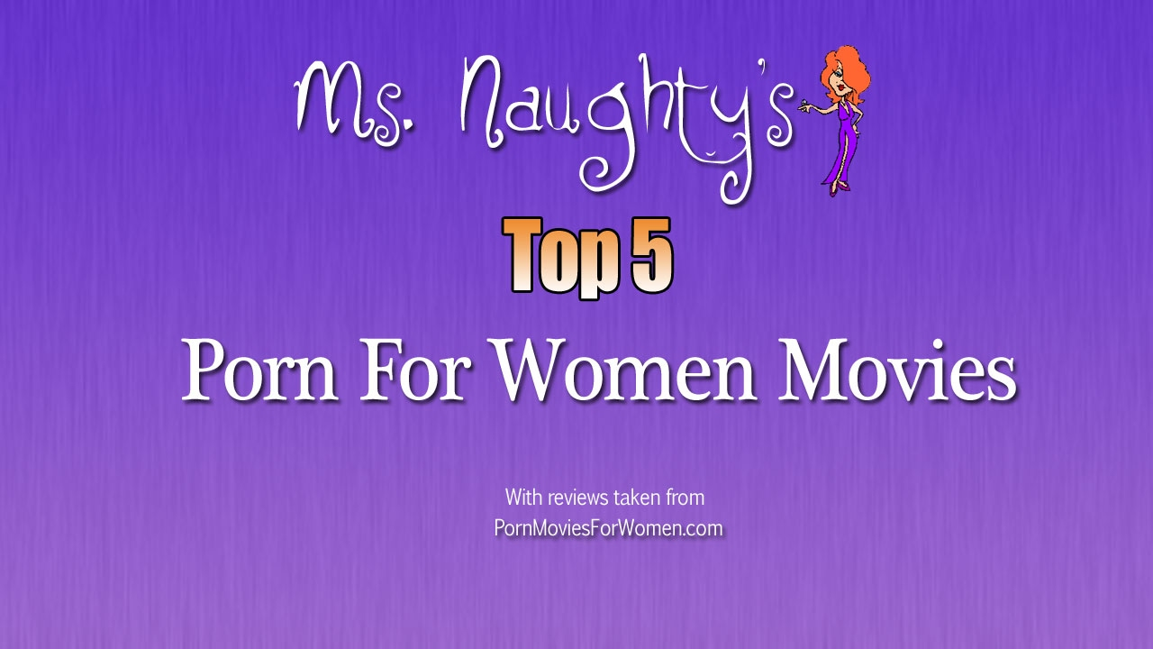 Porn For Women Top  Movies