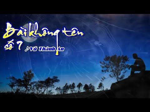 [Karaoke] BÀI KHÔNG TÊN SỐ 7 - Vũ Thành An (Giọng Nam)