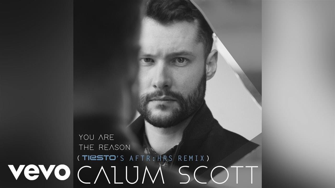 Calum Scott - You Are The Reason (Tiesto's AFTR:HRS Remix/Audio)