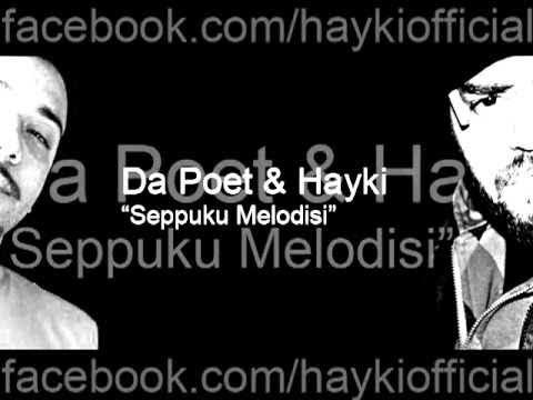 Da Poet & Hayki - Seppuku Melodisi