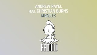 Andrew Rayel feat. Christian Burns - Miracles (Original Mix)