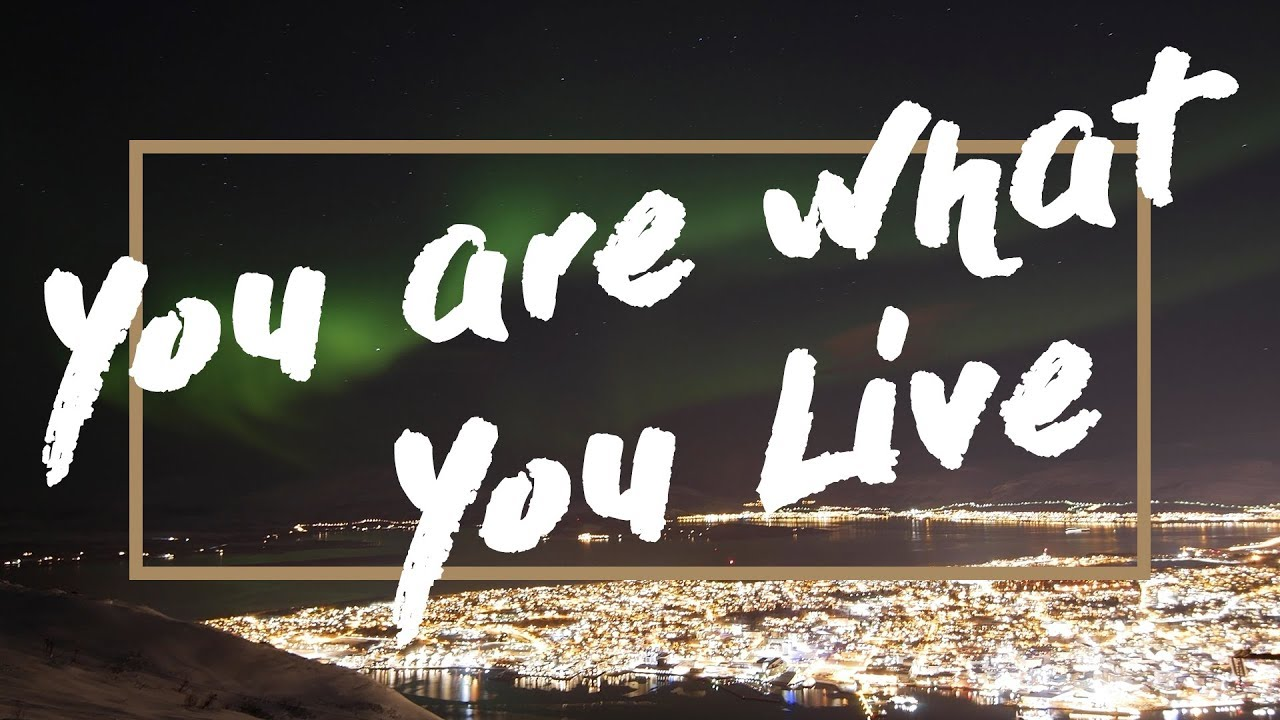 YOU ARE WHAT YOU LIVE (MOTIVATIONAL) - WORLD NOMADS TANZANIA 2018