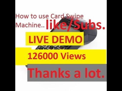 How to use Debit Card Credit Card swipe machine Working ...