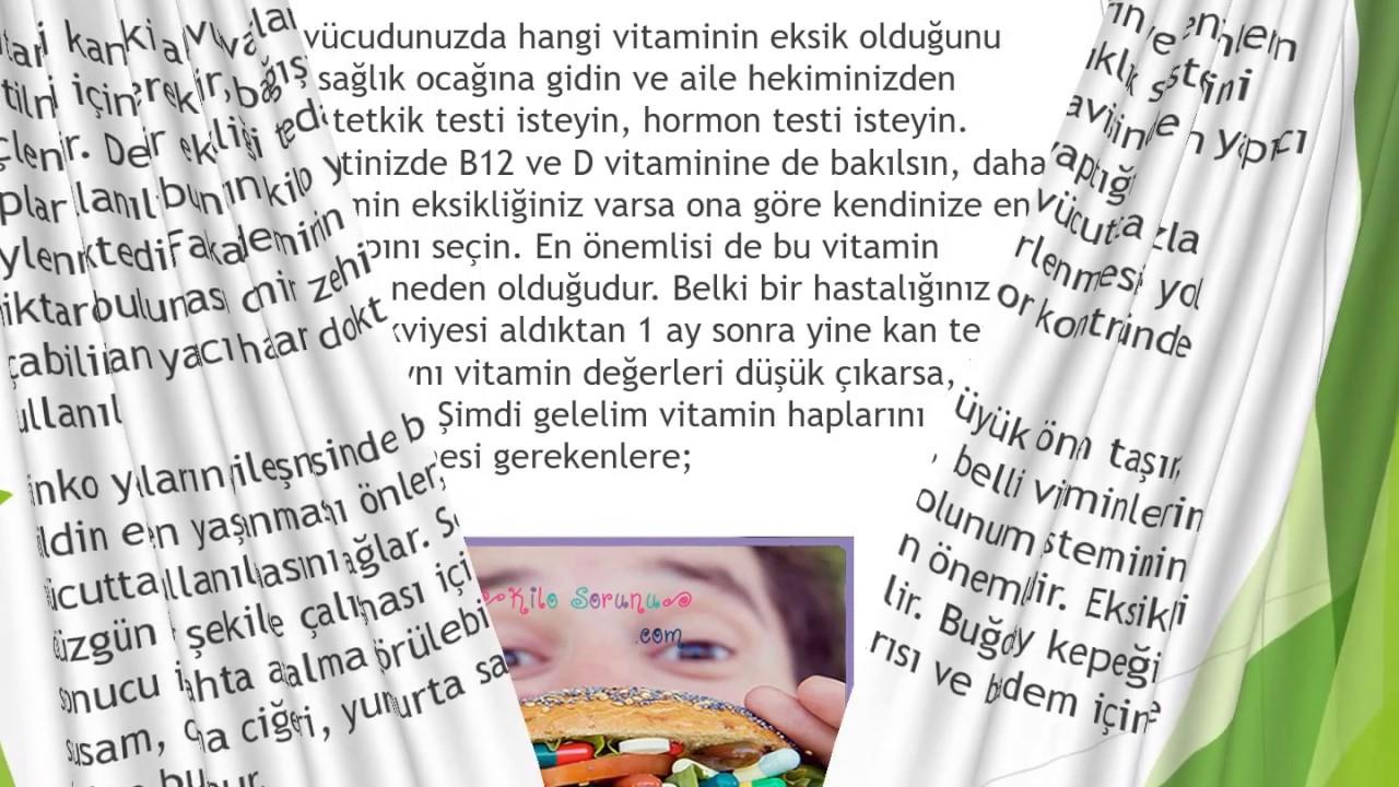 Kilo aldıran vitaminler