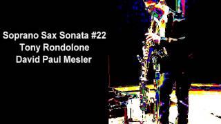 Soprano Sax Sonata #22 -- Tony Rondolone, David Paul Mesler