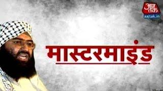 Vishesh: Where Is Maulana Masood Azhar?