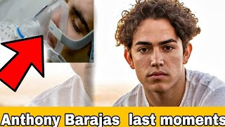 RIP: Anthony Barajas last moments before death