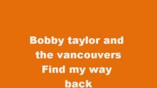 bobby taylor and the vancouvers find my way back