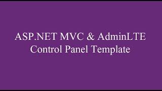 ASP.NET MVC & AdminLTE Bootstrap Control Panel Template Kullanımı