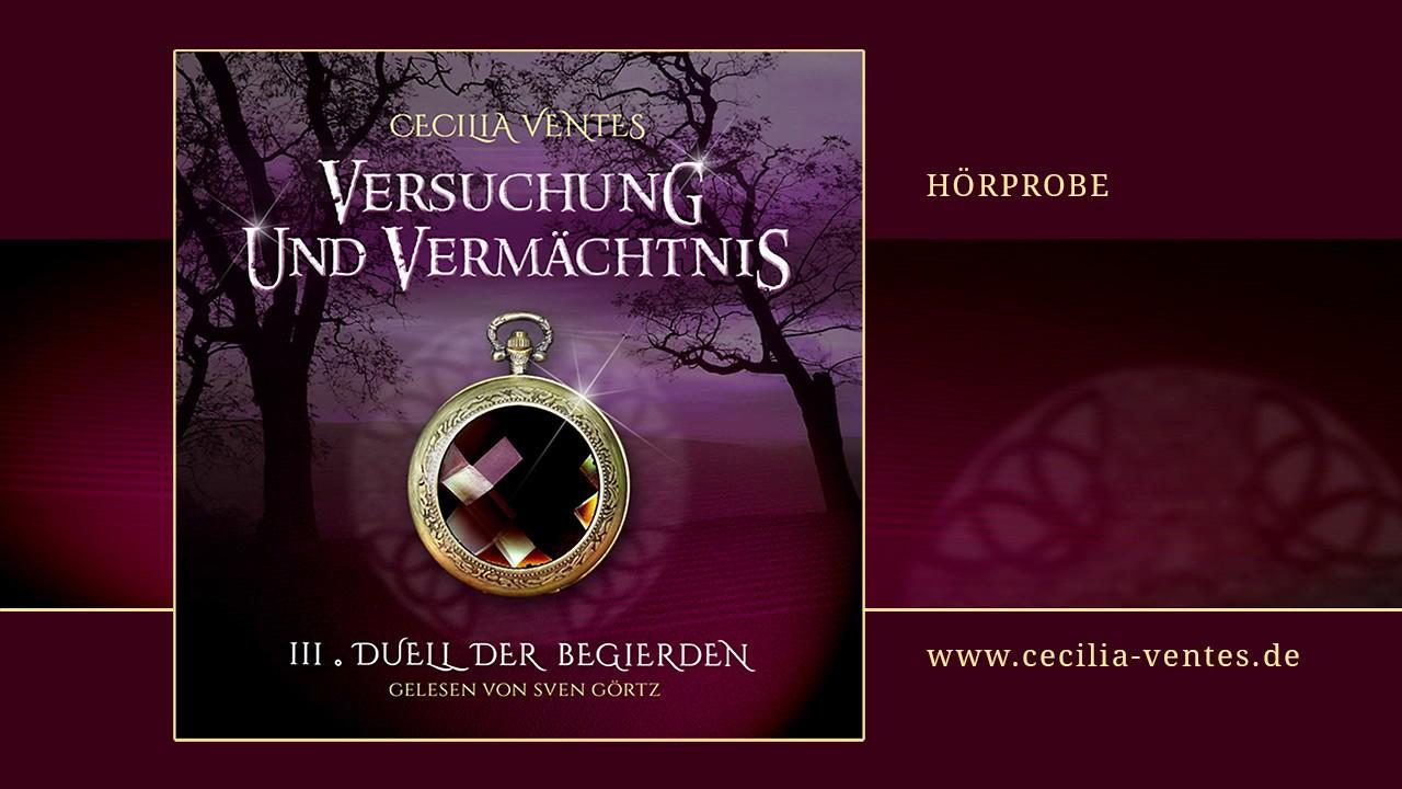 """Download Hörprobe Teil 3 """"Duell der Begierden"""" von Cecilia Ventes"""