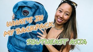 PACKING MY OSPREY BACKPACK: A MONTH IN SOUTHEAST ASIA