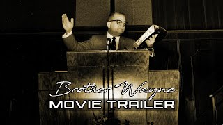 Brother Wayne Movie Trailer