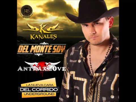 Kanales - Del Monte Soy (Disco Completo/Full Album) [Estudio 2014]