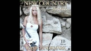 Katy Tindemark - New Country - Remix