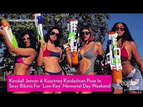 Kendall Jenner & Kourtney Kardashian Pose In Bikinis For \'Low-Key\' Memorial Day Weekend   PeopleTV