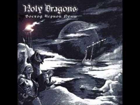 Holy Dragons - Black moon rising