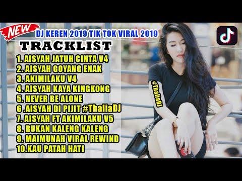 DJ VIRAL TIK TOK TERBARU 2019 PALING ENAK BUAT MALAM MINGGU!!!