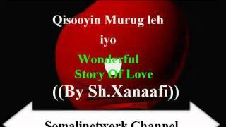 vuclip Qisooyin Murugo leh & Wonderful Story of love Sh Xanaafi