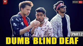 #round 2 hell #r2h new video dumb blind deaf comedy funny video najim Wasim zain