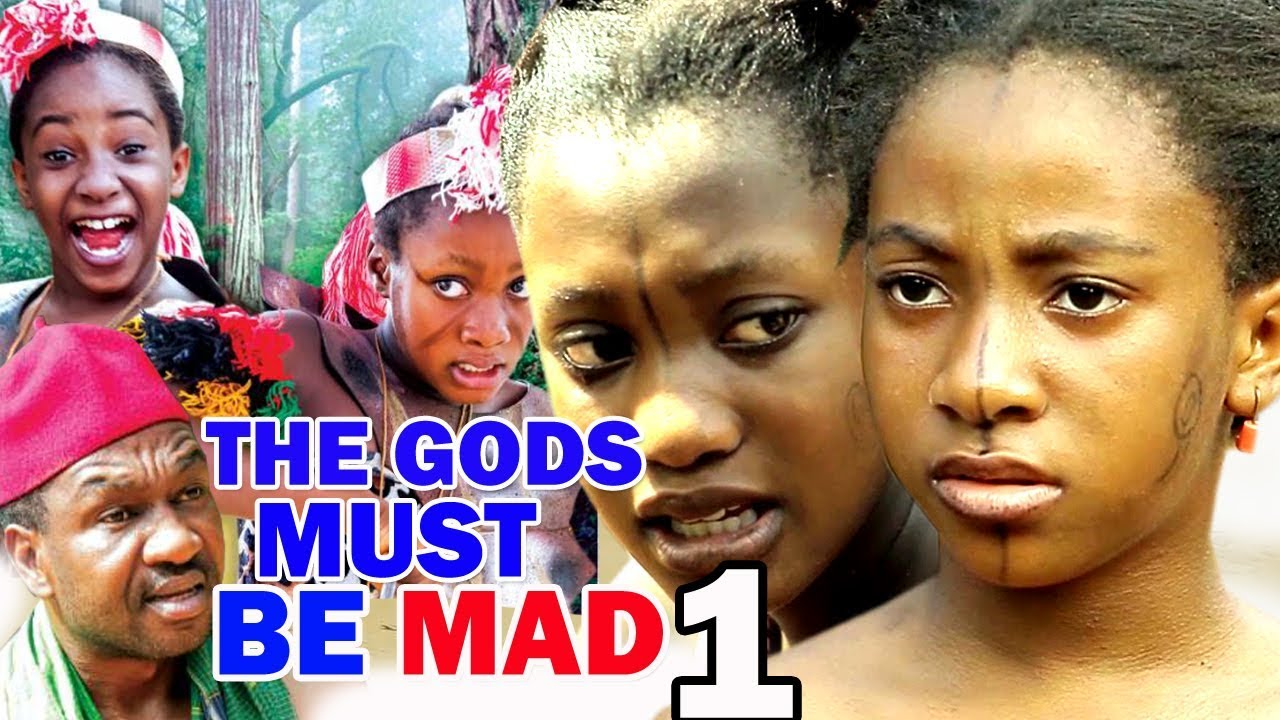 Download The gods Must Be Mad Season 1 Full HD - 2018 Latest Nigerian Nollywood Movie