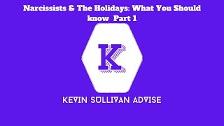 Narcissists & The Holidays: What You Should know  Part 1