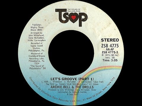 Archie Bell & The Drells ~ Let's Groove 1975 Disco Purrfection Version