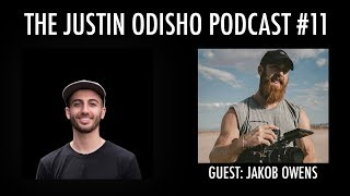 The Justin Odisho Podcast #11: How Jakob Owens Built TheBuffNerds Brand