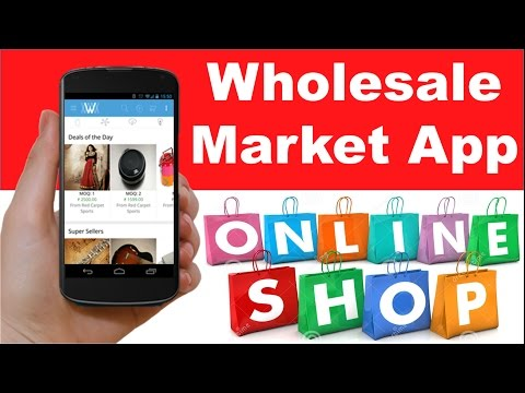 wholesale market app online shopping at wholesale price