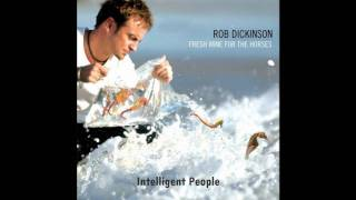 Watch Rob Dickinson Intelligent People video