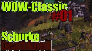 WoW-Classic #01 - Schurke [Deathknell] (Deutsch / German) 2019