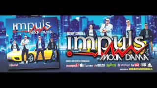 IMPULS - MOJA DAMA /Audio/DISCOBEAT Radio Remix/ DISCO POLO