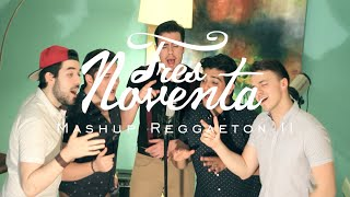 Mashup Reggaeton II - TresNoventa