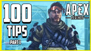 100 Tips and Tricks for Apex Legends - 100k Subscriber Special! (Part 1/2)