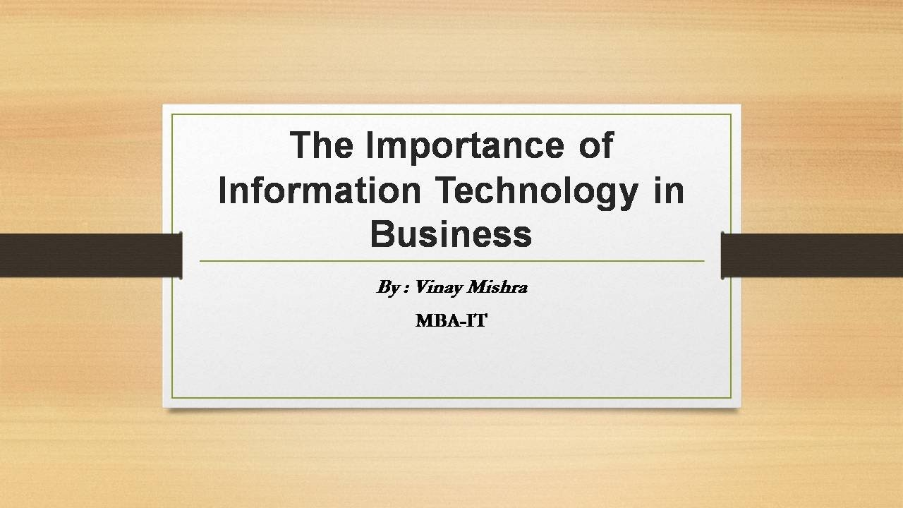 Importance of Information Technology in the Business Sector