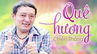 Quê Hương - Chiến Thắng | Quê Hương Là Chùm Khế Ngọt Cho Con Chèo Hái Mỗi Ngày | MV Ca Nhạc Mới