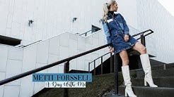 METTI FORSSELL | A DAY WITH ME