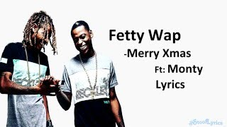 Fetty Wap Merry Xmas (Lyrics)