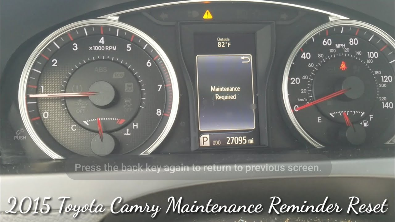 2015 Toyota Camry Maintenance Reminder Reset Oil light