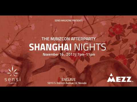 MjBizCon 2017 - Sensi Magazine ShangHai Nights   Cannabis Industry Afterparty