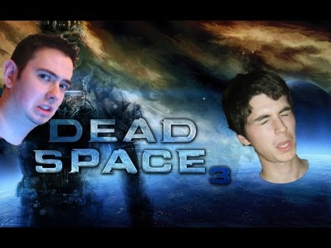 Dead Space 3 EP: 4: Turn it off?